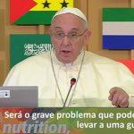 Papa Francisco: a defesa da água é a defesa da vida