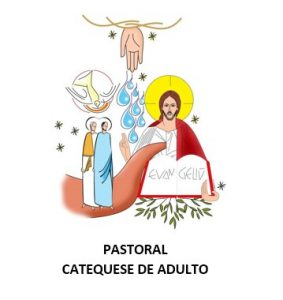 Pastoral Catequese de Adulto